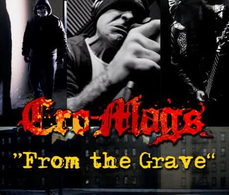 "The Cro-Mags new album ""From The Grave."""