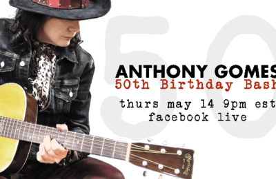 Anthony Gomes B-Day Bash on May 14th, 2020, 9 pm EST.