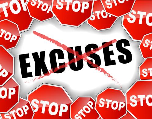 Stop excuses