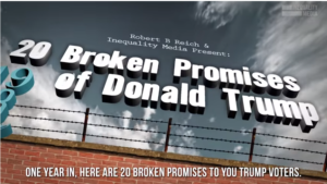 Trump Voters - One Year in, and he's Broken 20 Big Promises He Made to You