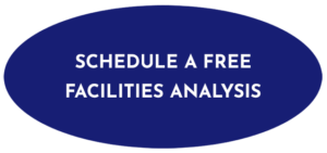 Schedule a free facilities analysis