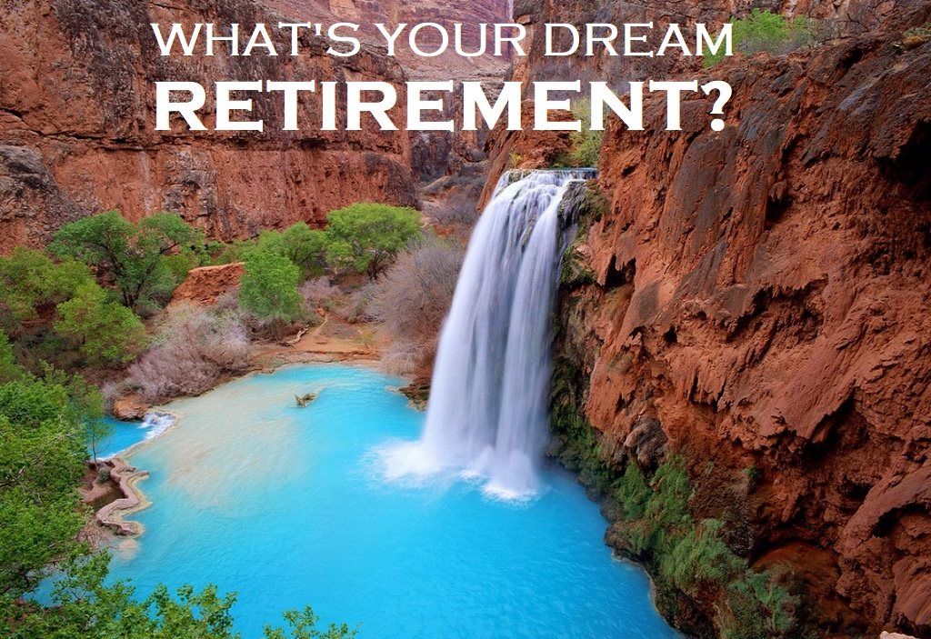 Dream Retirement