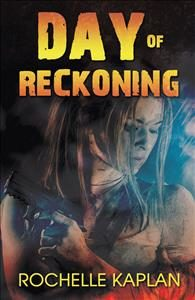 Day of Reckoning-Book by Rochelle Kaplan
