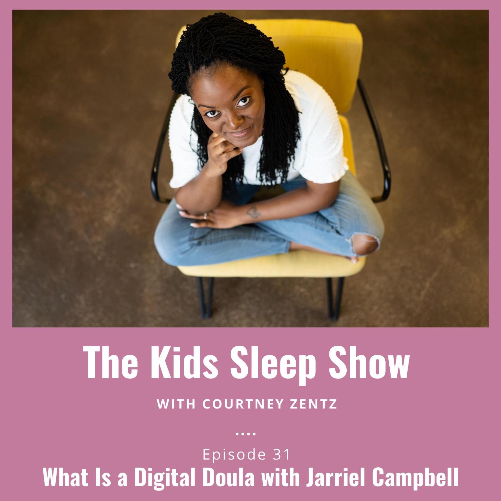 Digital Doula - Jarriel Campbell