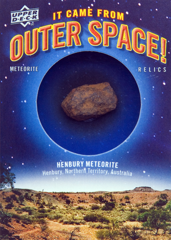 2012-Goodwin-Champions-It-Came-From-Outer-Space-Henbury-Meteorite