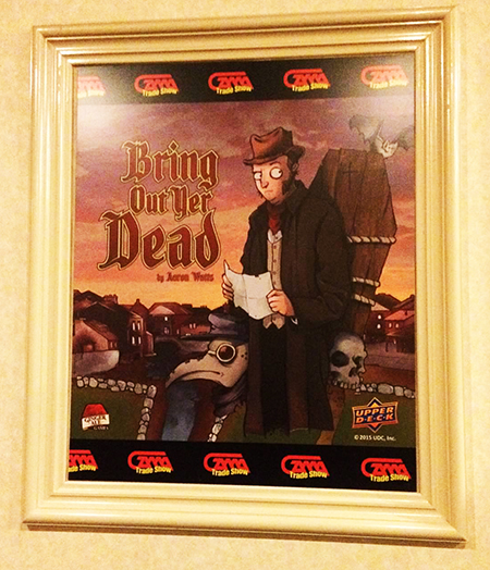 2015-Upper-Deck-Entertainment-GAMA-Trade-Show-Bring-Out-Yer-Dead-Promotional-Poster