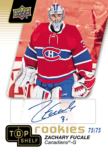 2016-Upper-Deck-National-Sports-Collectors-Convention-NSCC-Top-Shelf-Zach-Fucale-Autograph-Rookie
