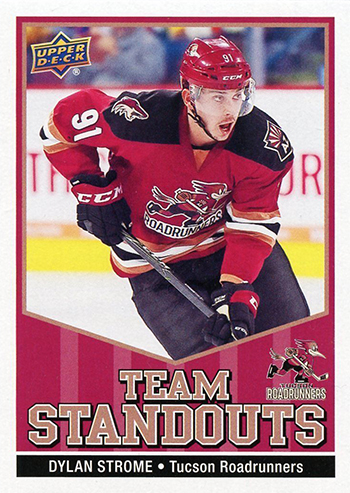 2017-18-Upper-Deck-AHL-Hockey-Trading-Cards-XRC-Team-Standouts-Tucson-Roadrunners-Dylan-Strome