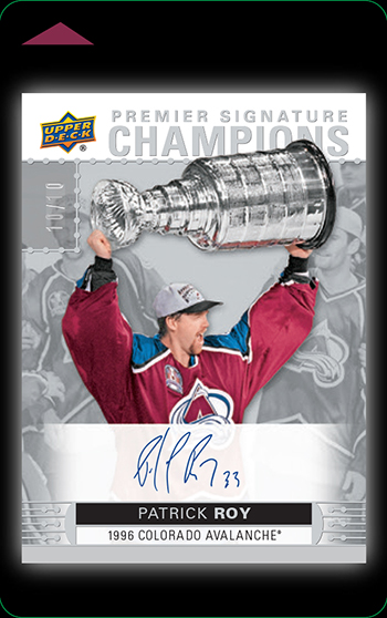 2018-National-Sports-Collection-Key-Front-Final-Patrick-Roy-Premier-Signature-Champions