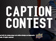 2020 Upper Deck Caption Contest – 3 Chances To Win!
